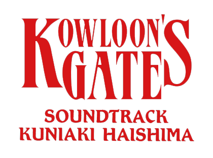 KOWLOON'S GATE SOUNDTRACK