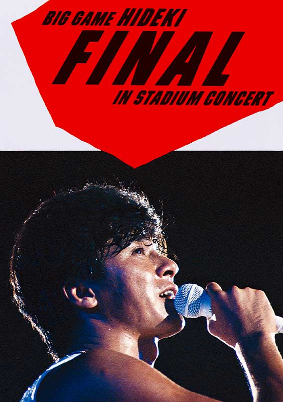 DISC 1. BIG GAME HIDEKI FINAL IN STADIUM CONCERT
