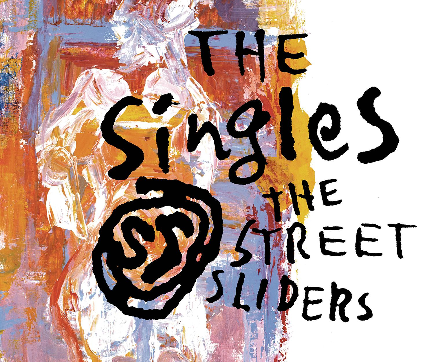 THE SingleS The Street Sliders