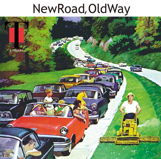 New Road, Old Way