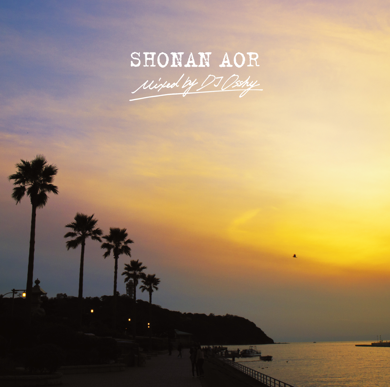 SHONAN AOR mixed by DJ OSSHY