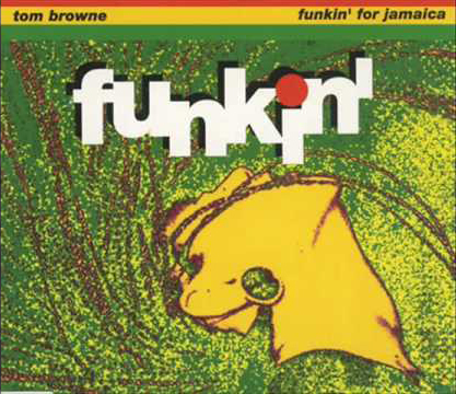 "「Funkin' For Jamica(1991 7""Remix)」TOM BROWNE(輸入盤)"
