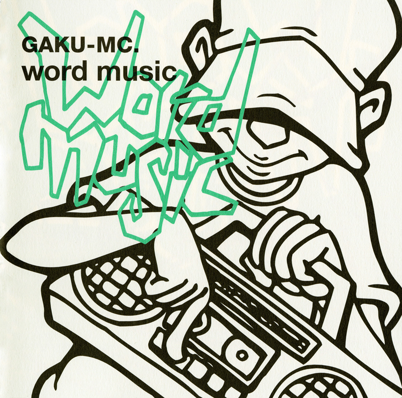 word music GAKU-MC