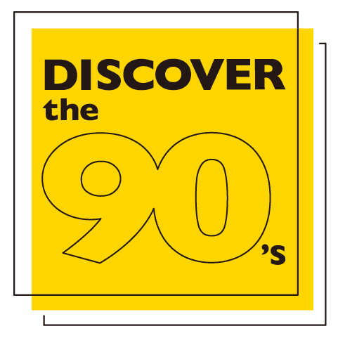 DISCOVER the 90's