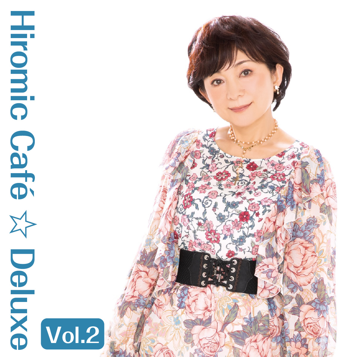 Hiromic Café ☆ Deluxe Vol.2