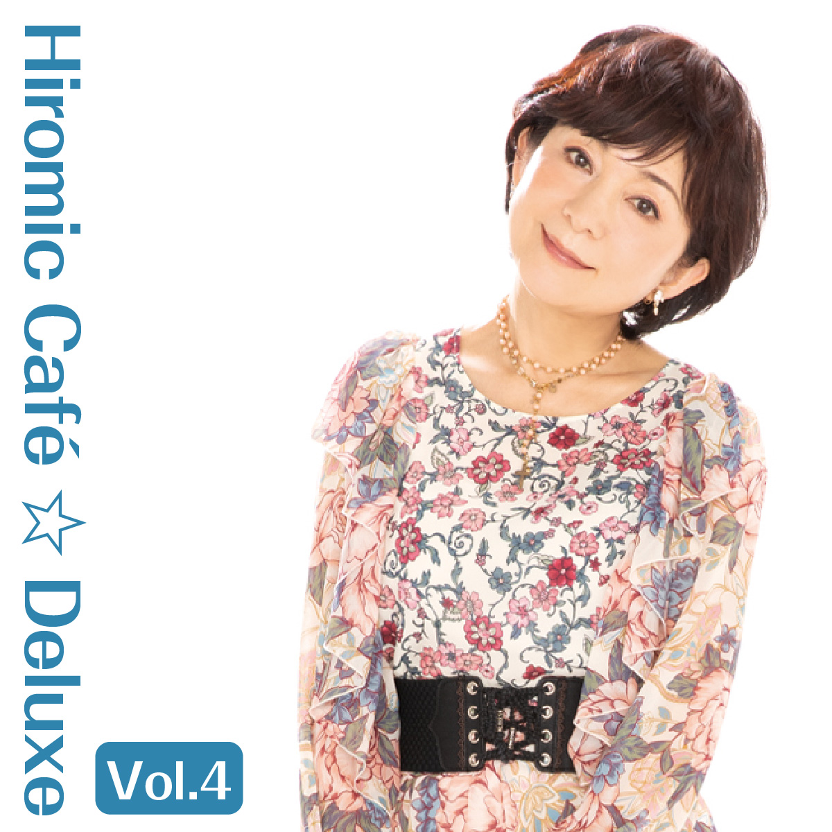 Hiromic Café ☆ Deluxe Vol.4