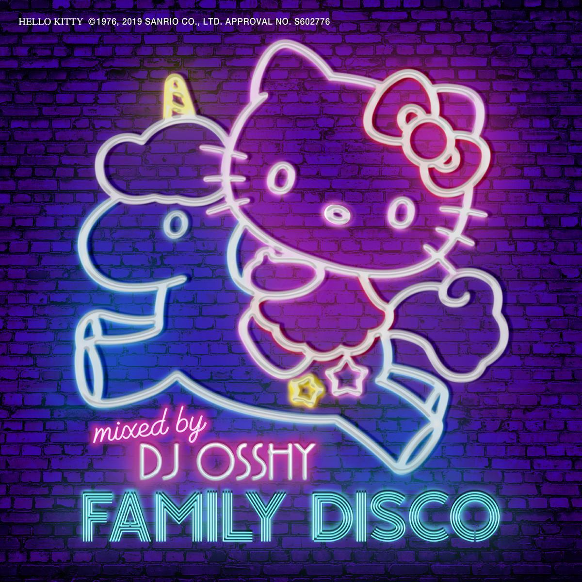 FAMILY DISCO mixed by DJ OSSHY