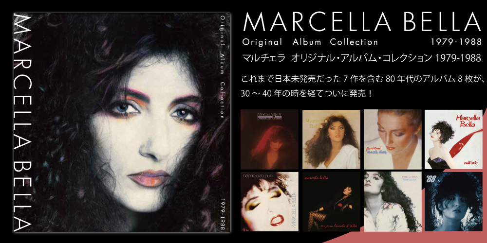 MARCELLA BELLA,マルチェラ,Original Album Collection 1979-1988